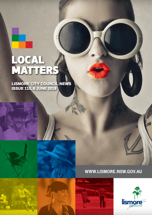 Lismore Matters June 2018, News Lismore, Advertising Lsimore, Lismore Chamber of Commerce, Lismore Dining, Lismore Events, Heartland Magazine Lismore