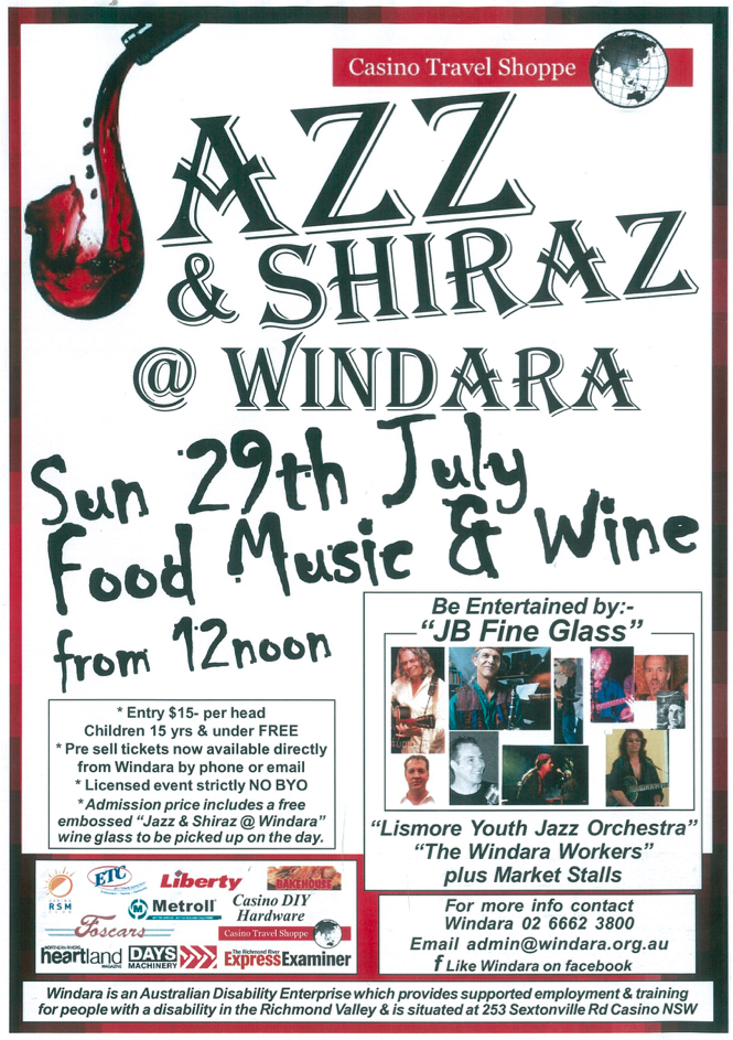 "The 7th Annual ""Casino Travel Shoppe Jazz & Shiraz @ Windara"" to be held on Sunday 29thh July 2018. With Food, Music & Wine from 12noon"