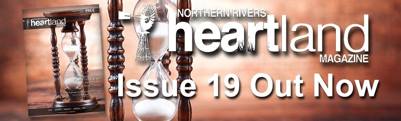 Heartland Magazine Issue 19, Casino NSW News and Events, Lismore News and Events, Kyogle News and Events, Ballina News and Events, Grafton News and Events