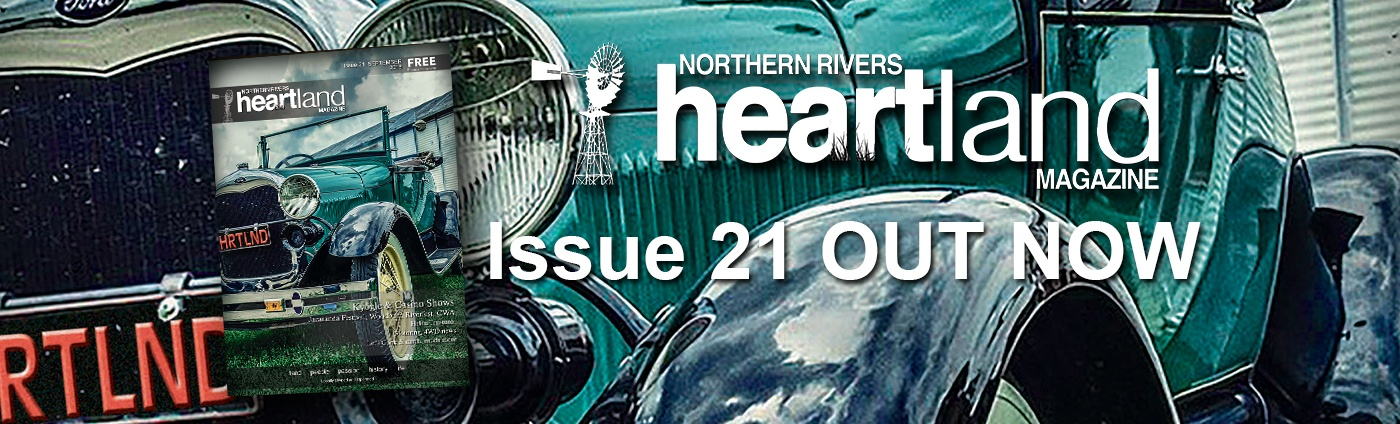 Heartland Magazine Issue 21, NSW Northern Rivers Advertising, Media Advertising, News, Media Releases
