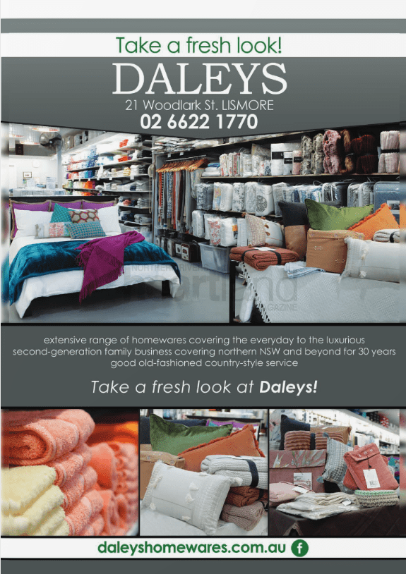 Daley's Homewares Lismore, Heartland magazine Lismore, Events, Advertising, News