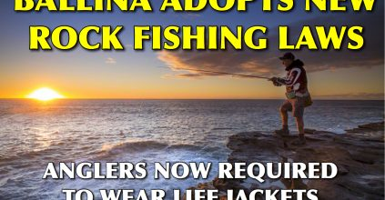 BALLINA INTRODUCES NEW ROCK ANGLING LAWS